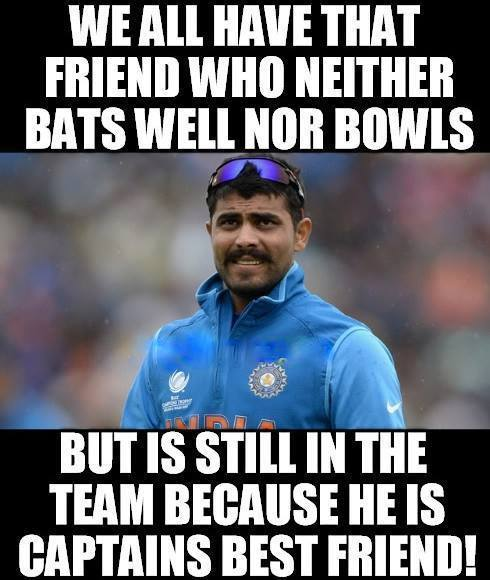 Cricket Meme we all have that friend who neither bats well nor