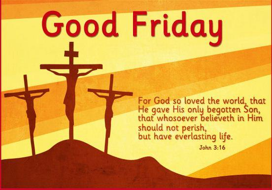For God Loved The World Good Friday Quotes Image