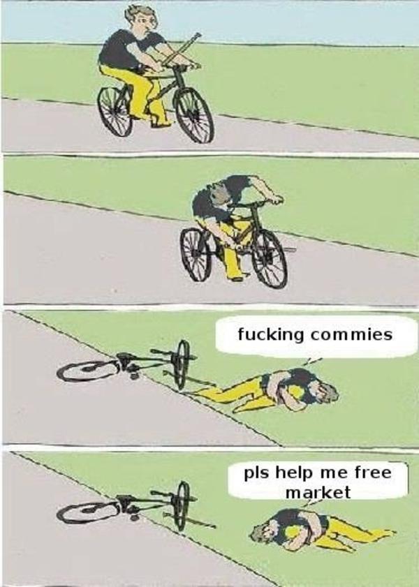 Fucking commies pls help me free market Bike Meme