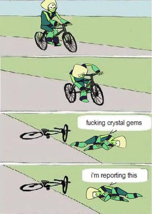 Fucking crystal gems im reporting this Bike Meme