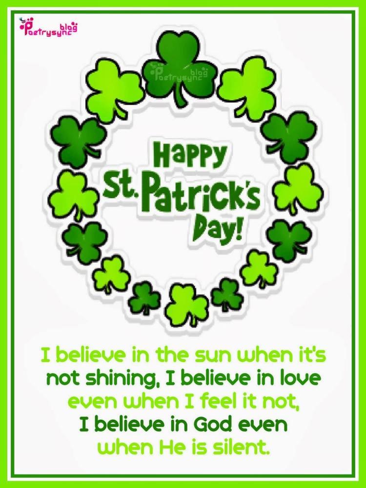 Happy St. Patrick's Day I Believe In God