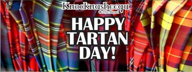 Happy Tartan Day To You