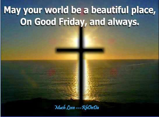 Have A Joyful Good Friday To You Wishes Image