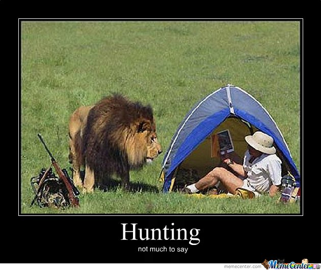 Hunting Meme Hunting not much to say