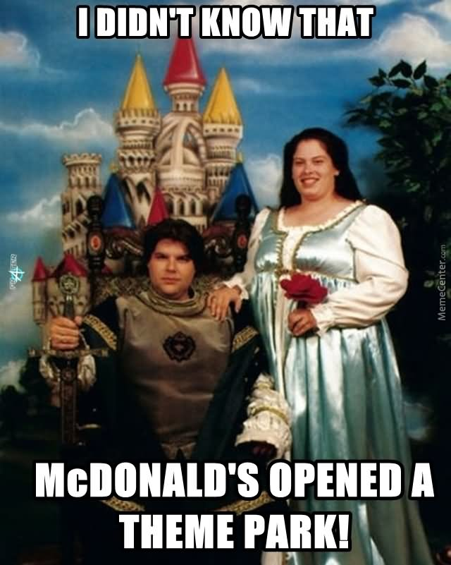 I didn't know that mcdonald's opened a theme park Family Memes