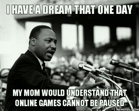 I have a dream that one day my mom Online Meme