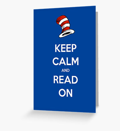 Keep Calm And Read On Read Across America Day