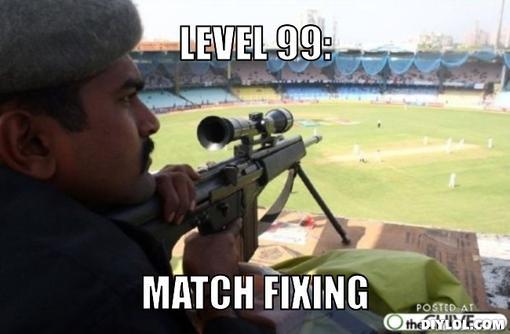 Level 99 match fixing Cricket Meme