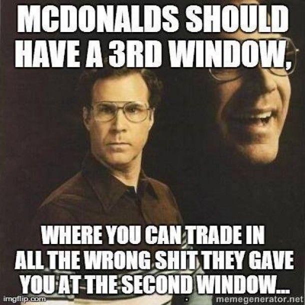 Mcdonalds should have a 3rd window Mcdonalds Meme