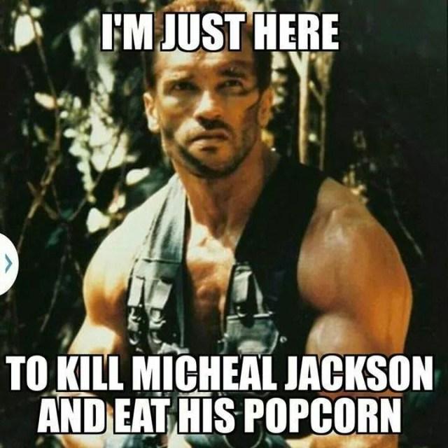 Michael Jackson Meme Im just here to kill Michael Jackson