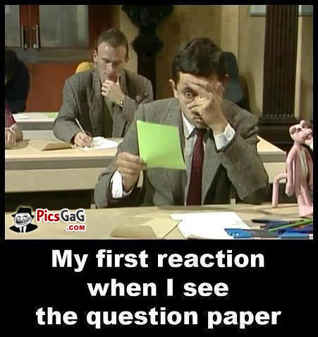 My first reaction when i see the question paper Exam Meme