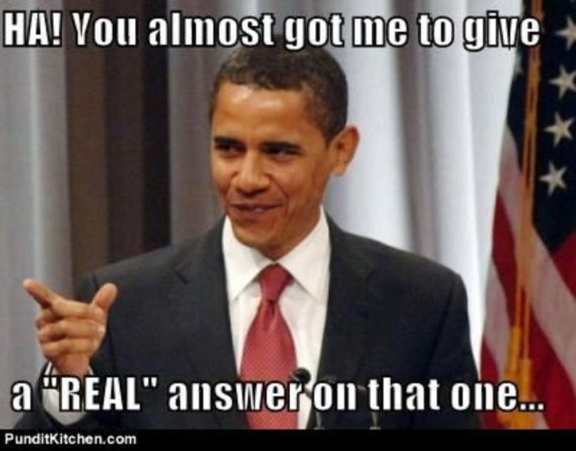 Obama Meme Ha you almost got me to give