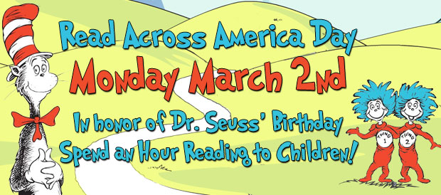 Read Across America Day Monday March 2nd In Honor Of Dr. Seuss Birthday Spend An Honor Reading To Children