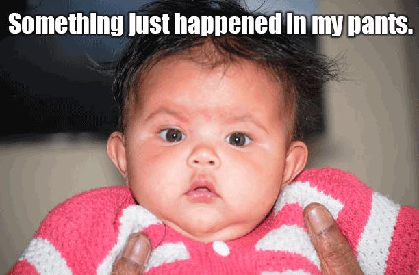 Something just happened in my pants Food Meme