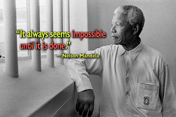 Ability Quotes it always seems impossible until it is done