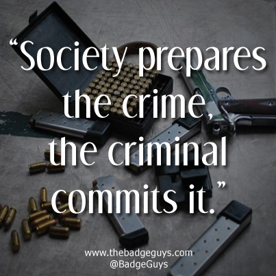 Criminal Quotes Society prepares the crime the criminal commits it