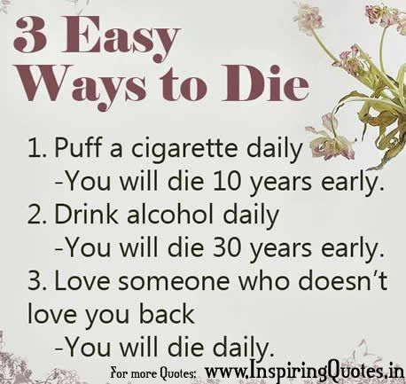 Death Quotes 3 Easy ways to die puff a cigarette daily you will die