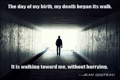 Death Quotes The day of my birth my death began it s