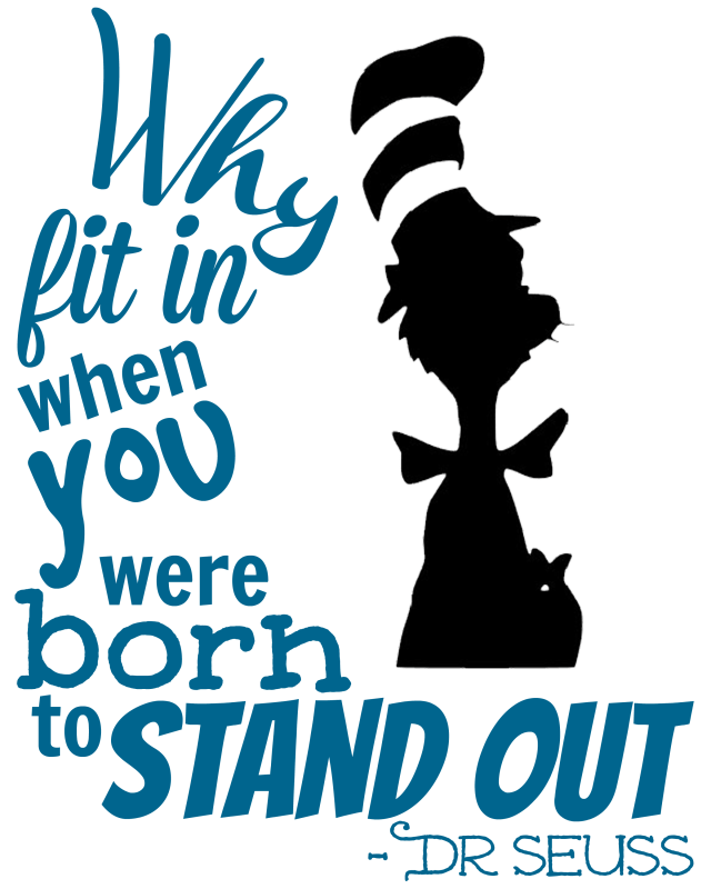 Dr Seuss Quotes why fit in when you