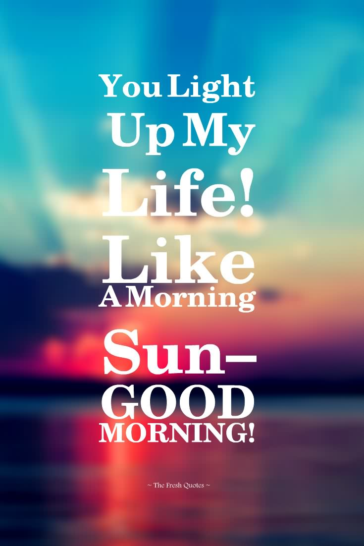 Good Morning Love Quotes Fresh Good Morning Love Quotes  Picsmine