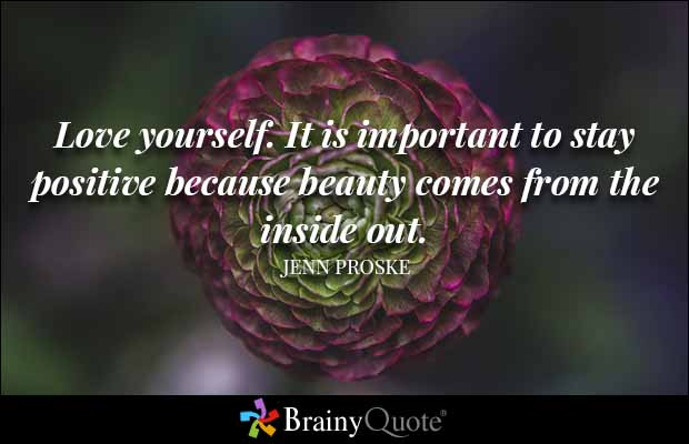 Inspirational Love Quotes love yourself it is important to stay
