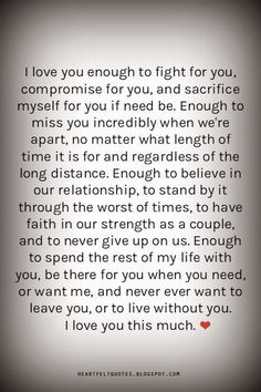 Long Love Quotes i love you enough to fight for you