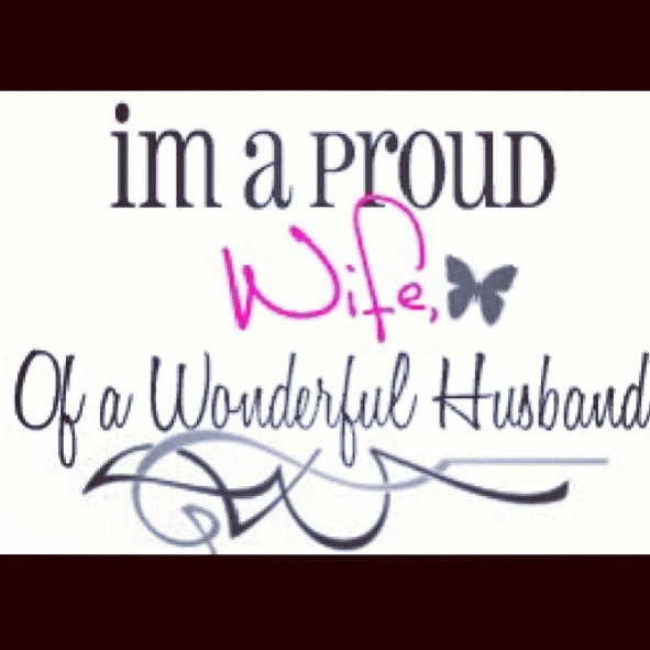 Love Quotes For Husband I'm a proud wife of a
