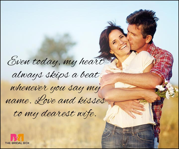 Love Quotes For Wife even today my heart always skips