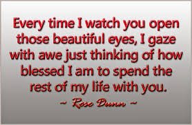 Love Quotes For Wife every time i watch you open