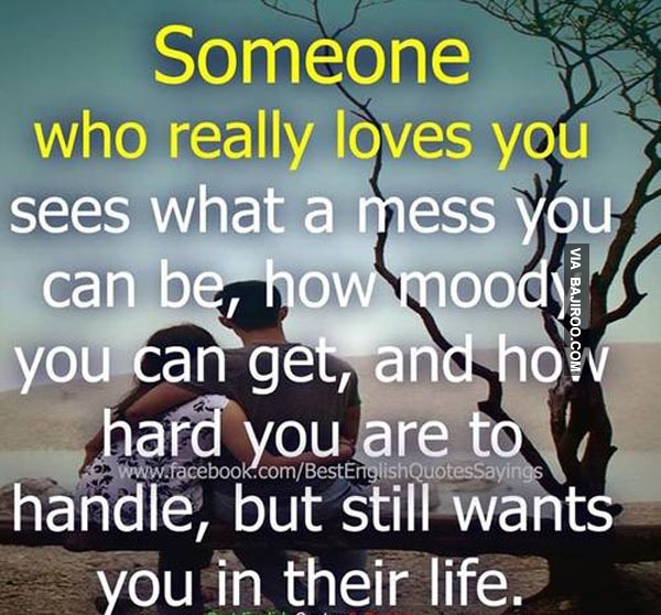 Motivational Love Quotes someone who really loves you sees