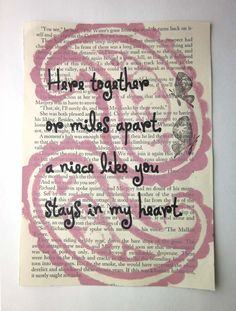 Niece Quotes here together or miles apart a nice like you stays