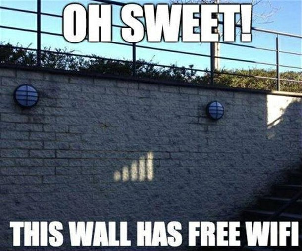 Oh sweet this wall has free wifi Technology Meme