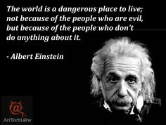 Revolution Quotes the world is a dangerous place to live