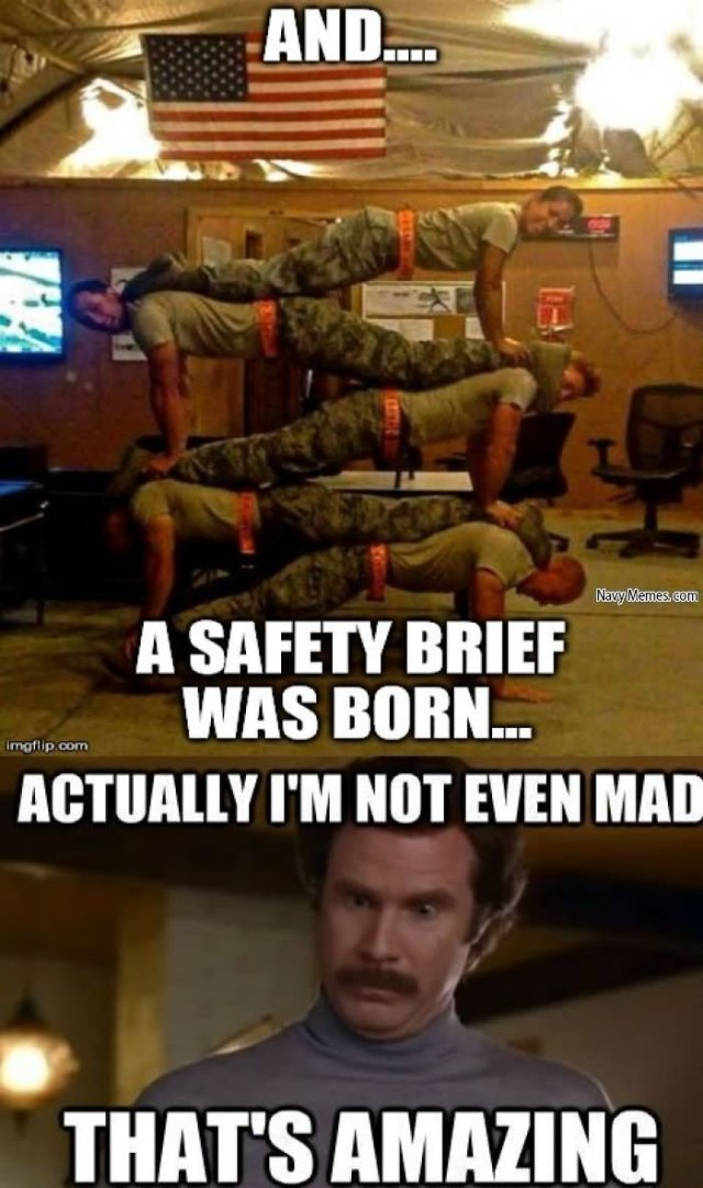 Safety Meme And a safety brief was Born