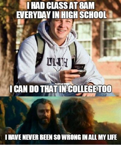 School Memes I had class at 8am everyday in high school i can do