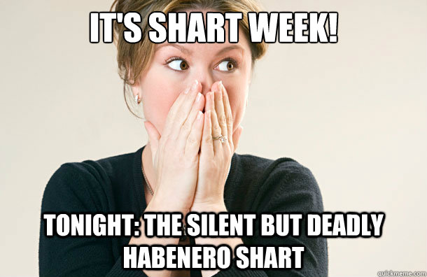 Shart Meme It's shart week tonight the silent but