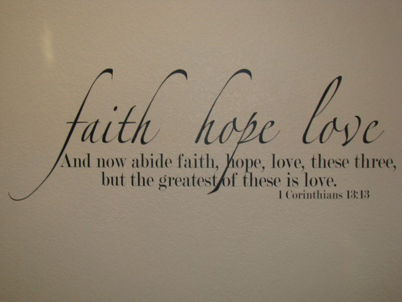 Short Love Quotes faith hope love and now