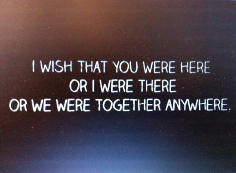 Short Love Quotes i wish that you were here or i were there or we