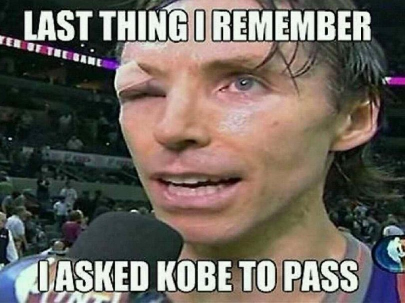 Sports Meme Last thing i remember i asked kobe to pass