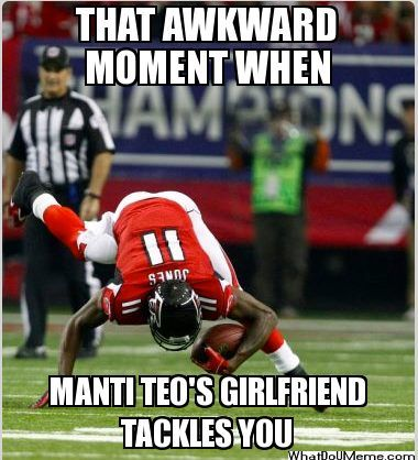 Sports Meme That awkward moment when manti teo's