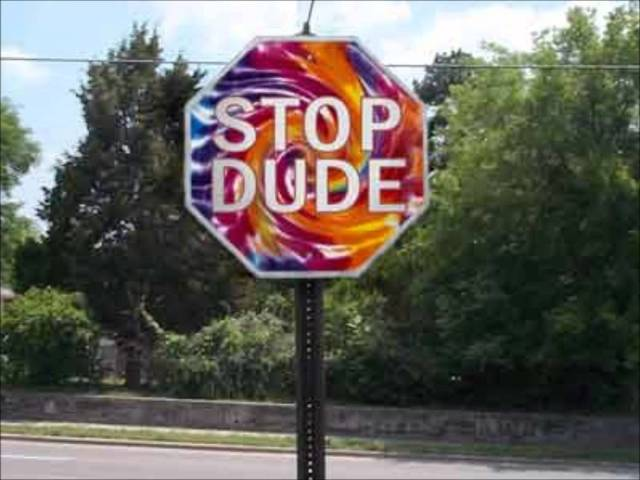 Stop dude Stop Meme