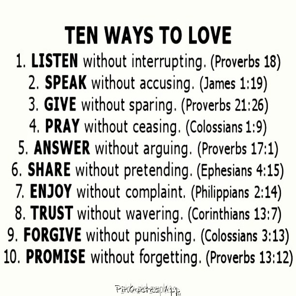 Tbt Quotes Ten ways to love listen without interrupting speak without accusing give without sparing