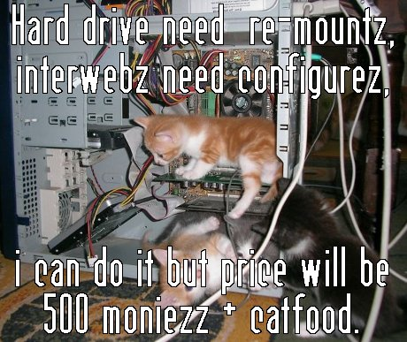 Technology Meme Hard drive need remountz interwebz need configurez