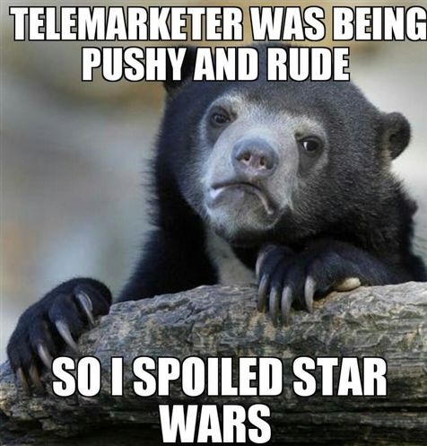 Telemarkter was being pushy and rude so i spoiled star wars War Memes