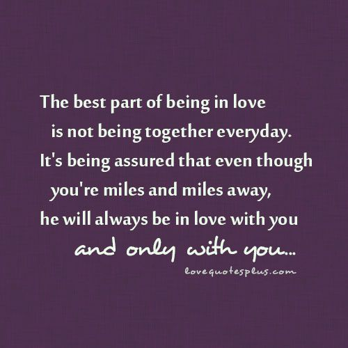 True Love Quotes the best past of being in love is not