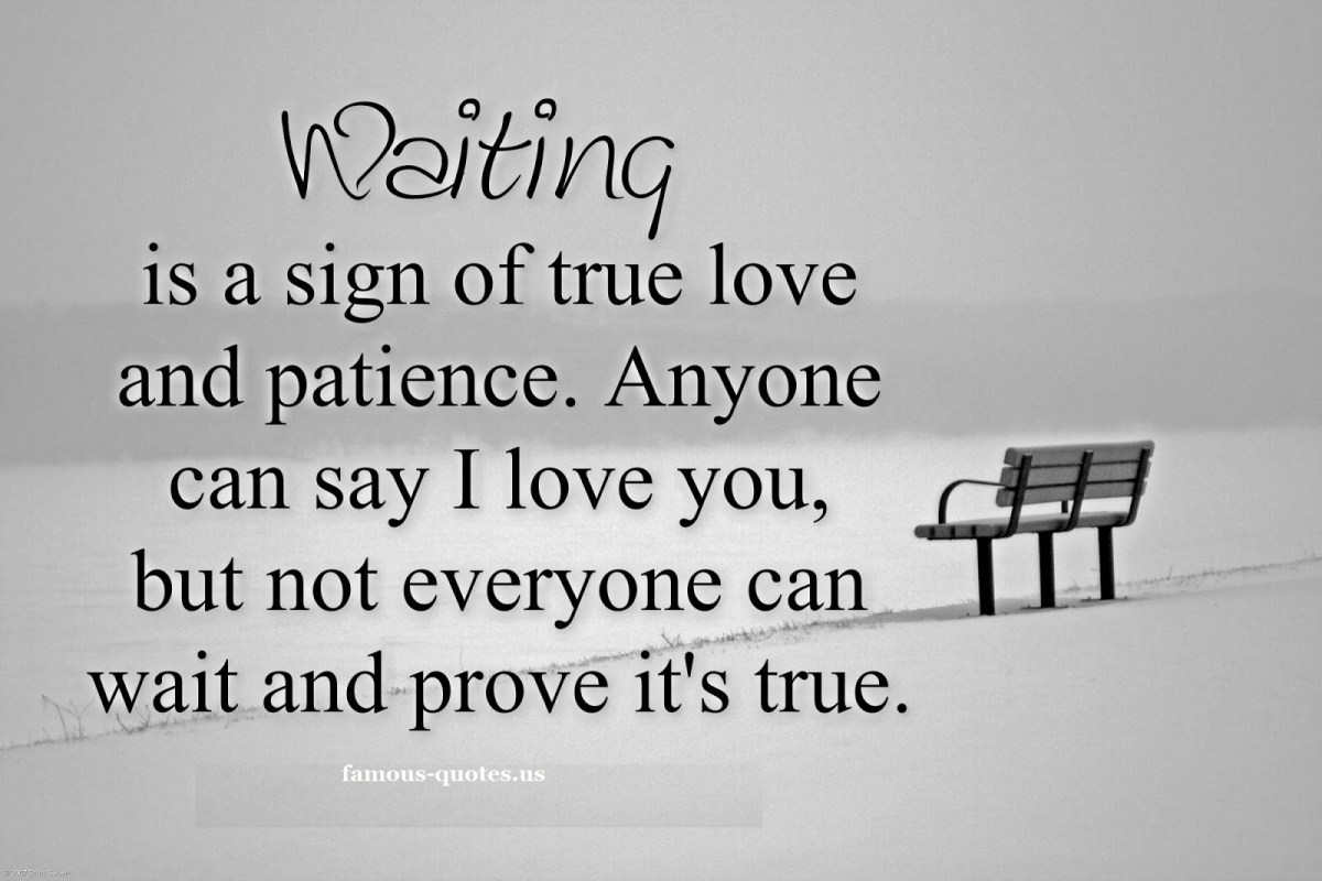 True Love Quotes waiting is a sign of true love