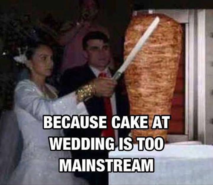 Wedding Meme Because cake at wedding is too mainstream
