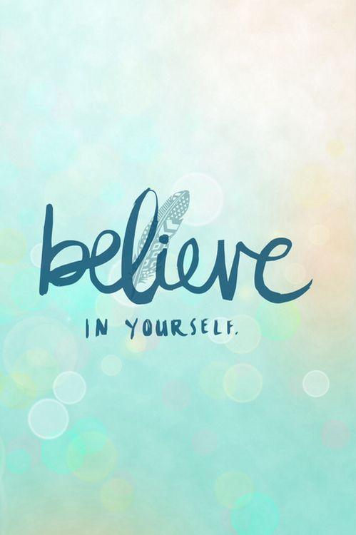 believe quotes believe in yourself (2)