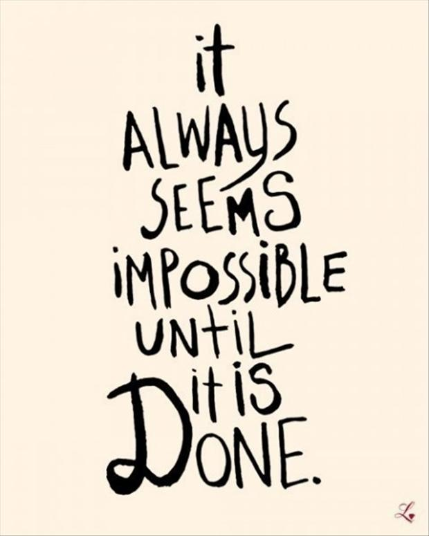 impossible quotes it always seems impossible