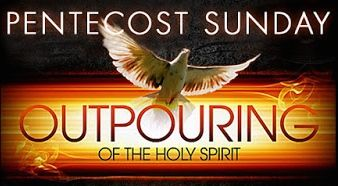 Pentecost Sunday Outpourings Of The Holy Spirit
